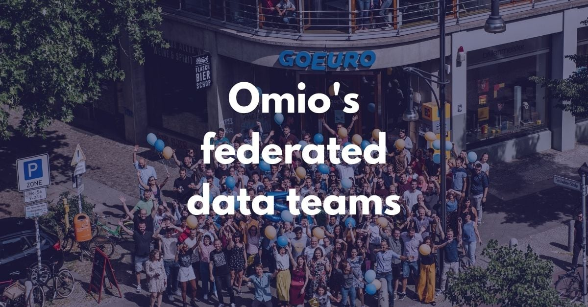 Omio's federated data team structure photo